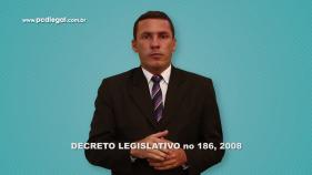 Decreto Legislativo nº 186, de 09 de Julho de 2008